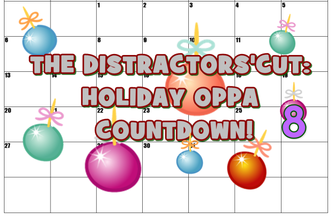 The Distractors' Holiday Cut: Countdown with Oppa